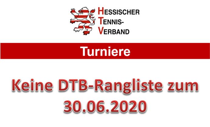 Keine DTB-Rangliste zum 30.06.2020