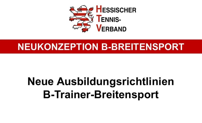 Neue Ausbildung B-Trainer-Breitensport