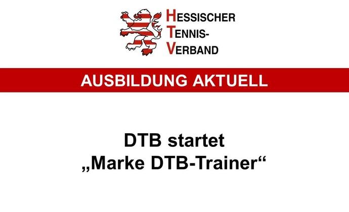 """Deutscher Tennis Bund startet """"Marke DTB Trainer"""""""