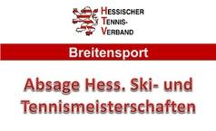 Absage Hessische Ski- und Tennismeisterschaften