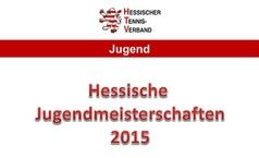 Hessische Jugendmeisterschaften 2015