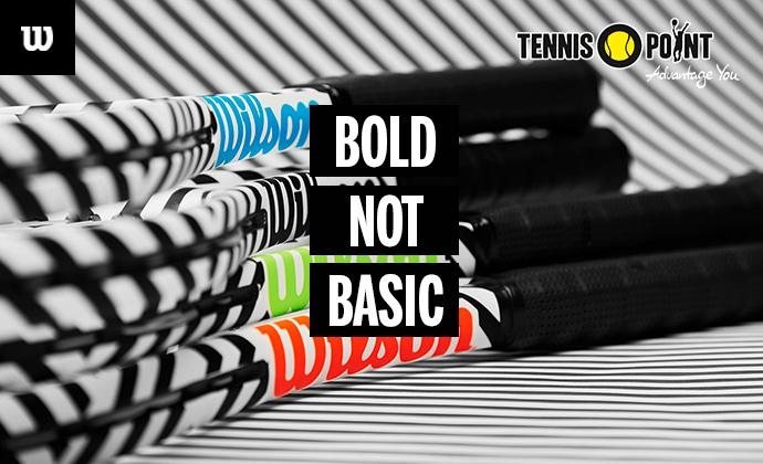BE BOLD NOT BASIC
