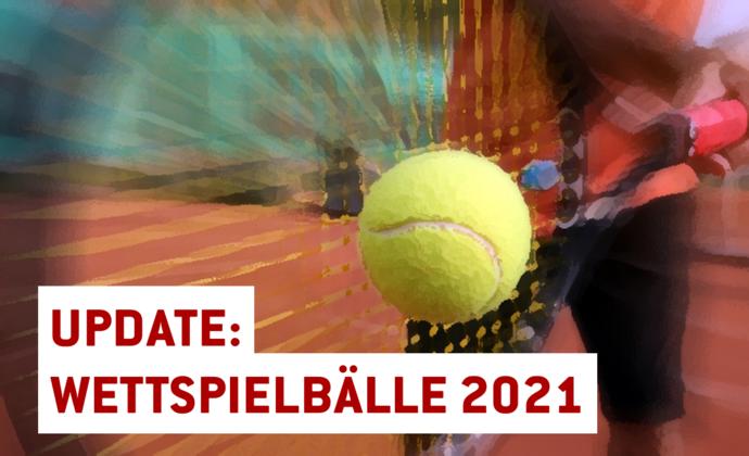 Update zu den Wettspielbällen 2021