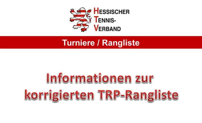 Informationen zur korrigierten TRP-Rangliste