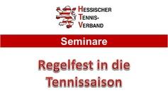 Seminar Regelfest in die Tennissaison