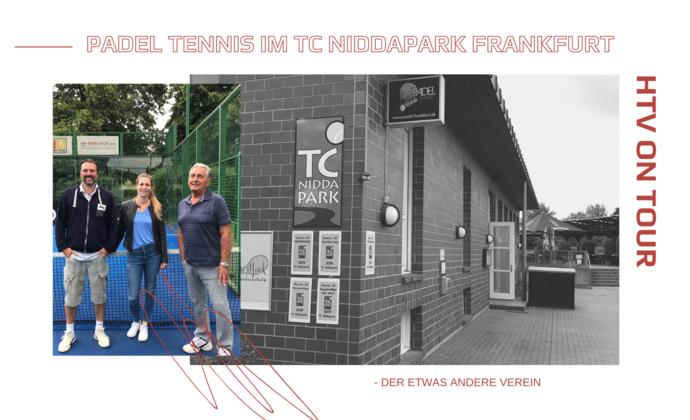 HTV on Tour: Padel Tennis im TC Niddapark Frankfurt